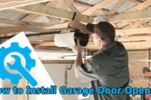 Garage Door Opener Installation Guide | Easy Steps to Install Garage Door Openers